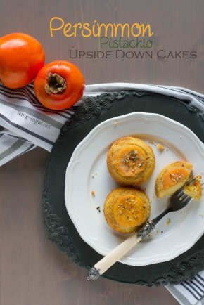 Persimmon (Kaki) Pistachio Upside Down Cakes {by icing-sugar.net}